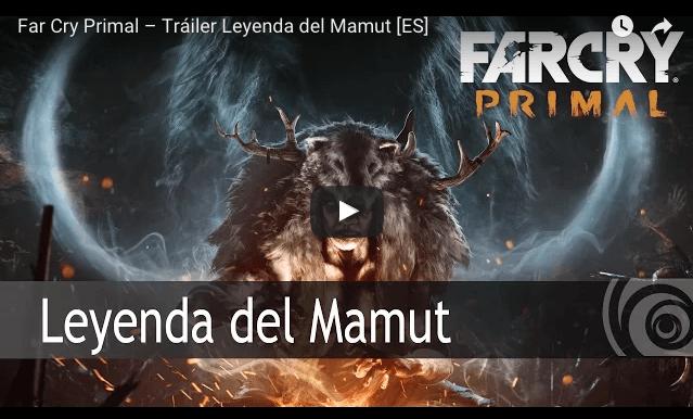 Nuevo vídeo de FarCry Primal para promocionar el DLC que regalan al reservarlo: Leyenda del Mamut