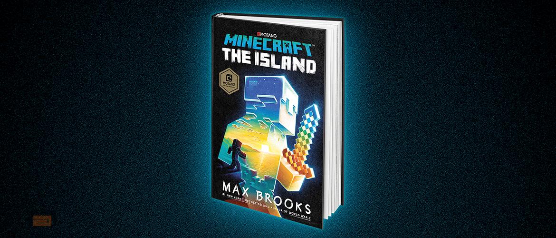 Desvelada la portada de Minecraft The Island, la primera novela oficial de Minecraft escrita por Max Brooks